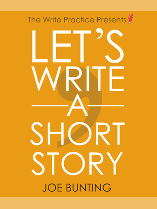 Let's Write a Short Story by Joseph Harold Bunting