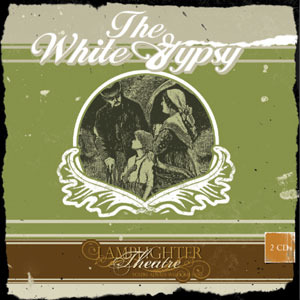The White Gypsy by Annette Lyster