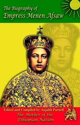 The Biography of Empress Menen Asfaw