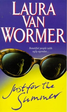 Just for the Summer by Laura Van Wormer