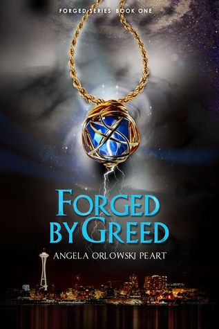 Forged by Greed by A.O. Peart
