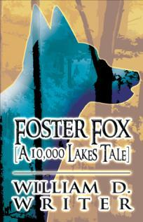 Foster Fox (A 10,000 Lakes Tale)