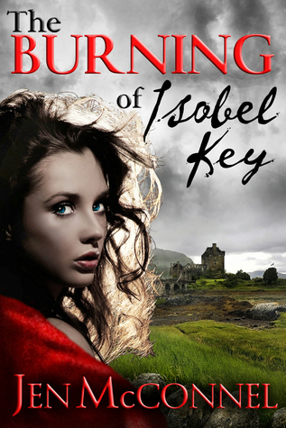 The Burning of Isobel Key by Jen McConnel