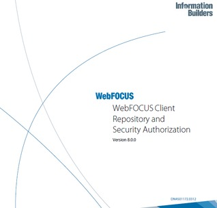 WebFOCUS Client Repository and Security Authorization