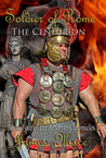 Soldier of Rome: The Centurion (The Artorian Chronicles #4)