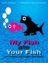 My Fish Ate Your Fish: Can Evolution and Religion Play Nicely?