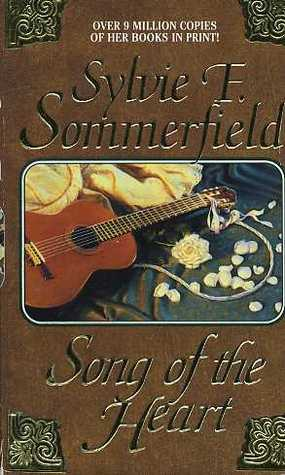 Song of the Heart by Sylvie F. Sommerfield