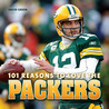 101 Reasons to Love the Packers