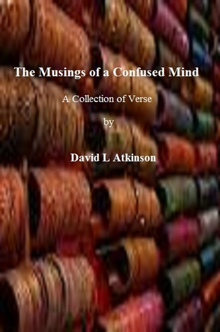 The Musings of a Confused Mind