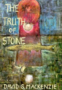 The Truth of Stone