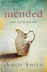 Mended by Angie  Smith