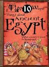 Top 10 Worst Things about Ancient Egypt: You Wouldn't Want to Know!