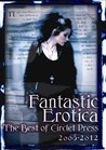 Fantastic Erotica: The Best of Circlet Press 2008-2012
