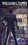 Follow the Sharks (Brady Coyne, #3)