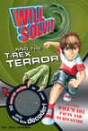 Will Solvit and the T-Rex Terror (Will Solvit, #1)
