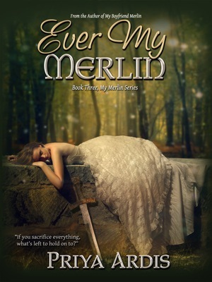 Ever My Merlin by Priya Ardis