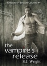 The Vampire's Release (Undead in Brown County, #4)