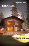 The Cabin - Episode Two