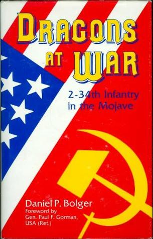 Dragons At War: 2-34 Infantry in the Mojave