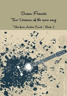 Two Versions of the Same Song (Aintree Tales #2)