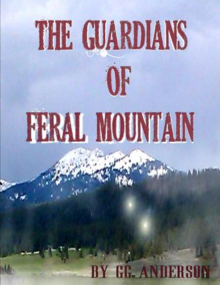 The Guardians of Feral Mountain