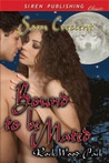 Bound to Be Mated (Rock Wood Pack #1)