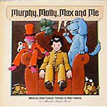 Murphy, Molly, Max, And Me by Albert Cullum