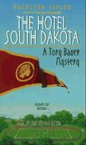 Hotel South Dakota (Tory Bauer Mystery #3)