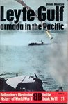 Leyte Gulf: Armada In The Pacific (Ballantine's Illustrated History of World War II: Battle book No. 11)