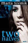 Two Halves (Two Halves, #2)