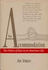 The Accommodation: The Politics of Race in an American City