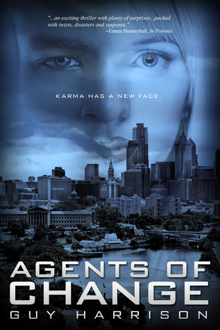 Agents of Change by Guy  Harrison