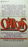 Options: A Personal Expedition Through the Sexual Frontier