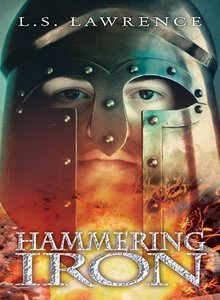 Hammering Iron by L.S. Lawrence