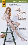 Kill Now, Pay Later (Ben Gates #3)
