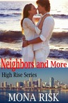 Neighbors and More (High Rise #1)