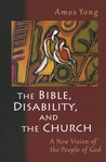 The Bible, Disability and the Church: A New Vision of the People of God