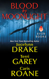 Blood by Moonlight (Includes: The Asylum's Tales, #1.5)