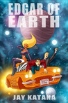Edgar of Earth (Galactic Taxi, #1)