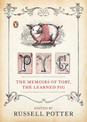 Pyg: The Memoirs of Toby, the Learned Pig
