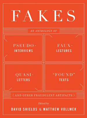 Fakes by David Shields