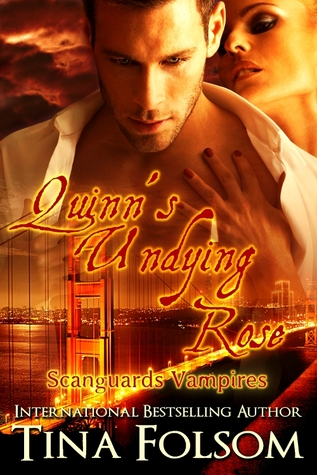 Quinn's Undying Rose by Tina Folsom