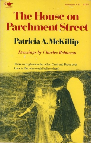 The House on Parchment Street by Patricia A. McKillip