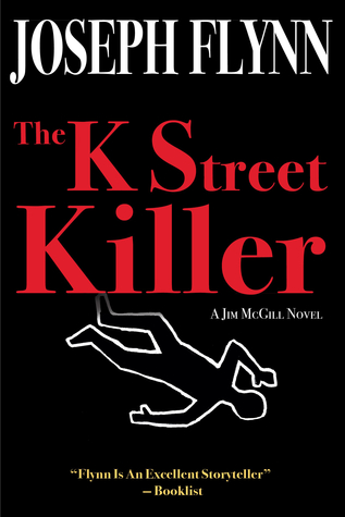 The K Street Killer by Joseph Flynn