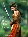 The Dawn of the Raven(episodes 4+5)