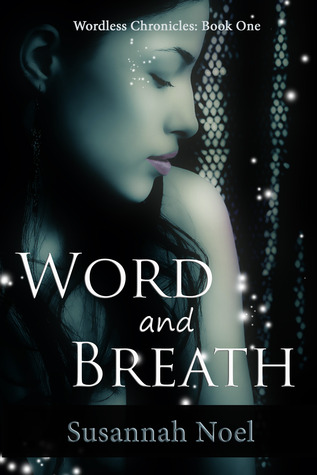 Word and Breath by Susannah Noel