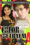 The Color of Betrayal
