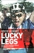 Lucky Legs. What I've learned about winning and losing.