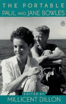 The Portable Paul and Jane Bowles