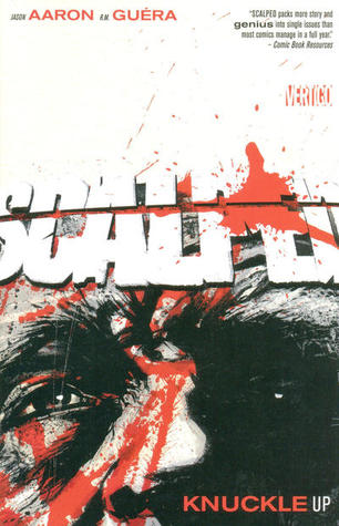 Scalped, Volume 9: Knuckle Up (Scalped #9)